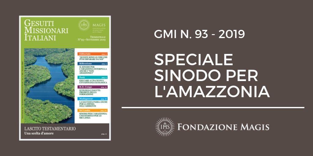 GMI n. 93: Speciale Sinodo per l'Amazzonia